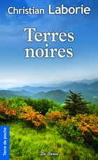Terres noires by Christian Laborie
