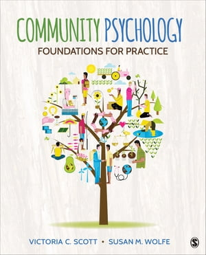 Community Psychology Foundations for Practice
