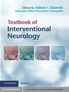Textbook of Interventional Neurology