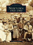 Newtown:: 1900-1960 by Daniel Cruson