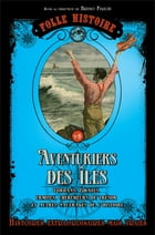 Folle Histoire - Les aventuriers by Bruno Fuligni