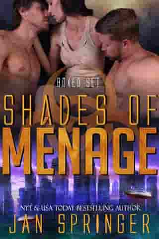Shades of Ménage: A Ménage Romance Box Set Series - Ultimate Four-Book Collection by Jan Springer