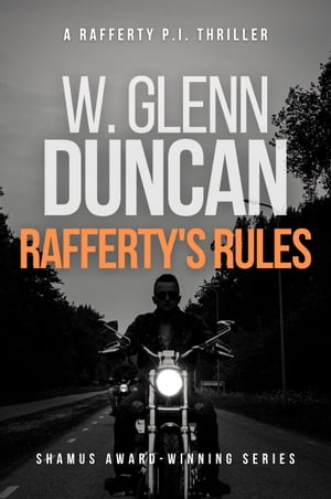 Rafferty's Rules: A Rafferty P.I. Thriller