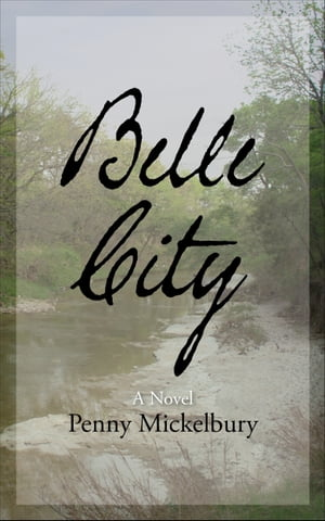 Belle City by Penny Mickelbury