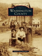 Washington County by Donna Akers Warmuth