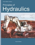 Principles of Hydraulics by Horst Walter Grollius