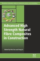 Advanced High Strength Natural Fibre Composites in Construction by Mizi Fan
