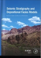 Seismic stratigraphy and depositional facies models by Paul C.H. Veeken