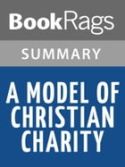 A Model of Christian Charity by John Winthrop l Summary & Study by BookRags