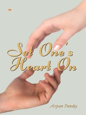 Set One's Heart On