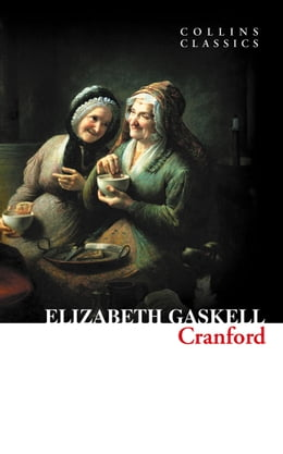 Book Cranford (Collins Classics) by Elizabeth Gaskell