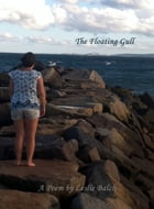 The Floating Gull: A Poem by Leslie Balch