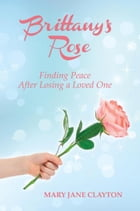 Brittany's Rose by Mary Jane Clayton