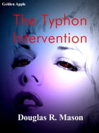 The Typhon Intervention by Douglas R. Mason