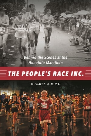 The People's Race Inc.: Behind the Scenes at the Honolulu Marathon