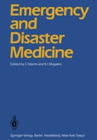 Emergency and Disaster Medicine: Proceedings of the Third World Congress Rome, May 24–27, 1983 by C. Manni