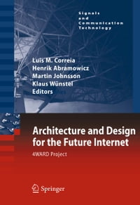 Architecture and Design for the Future Internet: 4WARD Project