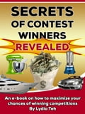 Secrets Of Contest Winners Revealed: An Ebook On How To Maximize Your Chances Of Winning Competitions
