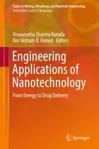 Engineering Applications of Nanotechnology: From Energy to Drug Delivery by Viswanatha Sharma Korada