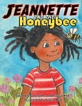 Jeannette and the Honeybee