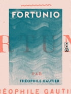 Fortunio by Théophile Gautier