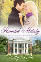 Haunted Melody by Betty Bolte