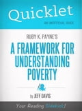 Quicklet on Ruby K. Payne's A Framework for Understanding Poverty (CliffNotes-like Summary)