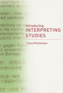 Book Introducing Interpreting Studies by Pochhacker, Franz