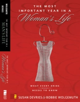 Book Most Important Year in a Woman's Life/The Most Important Year in a Man's Life, The by Robert Wolgemuth