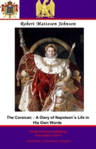 The Corsican – A Diary of Napoleon's Life in His Own Words