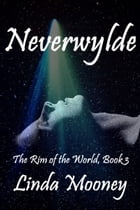 Neverwylde by Linda Mooney