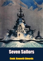 Seven Sailors by Cmdr. Kenneth Edwards