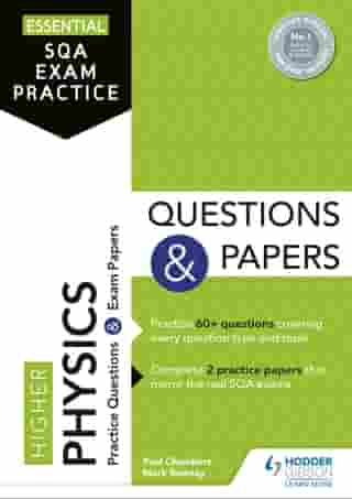 Essential SQA Exam Practice: Higher Physics Questions and Papers