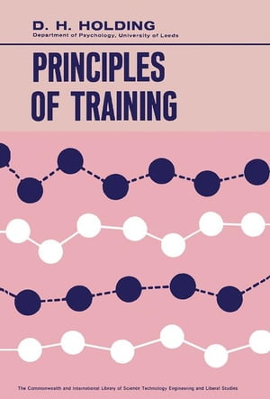 Principles of Training: The Commonwealth and International Library: Psychology Division