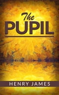 9788826047089 - Henry James: The Pupil - Libro