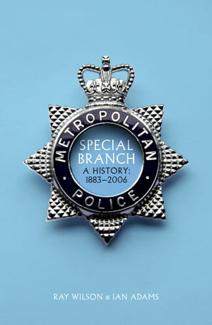 Special Branch A History: 1883-2006