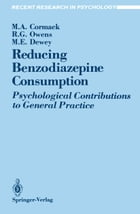 Reducing Benzodiazepine Consumption: Psychological Contributions to General Practice