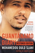 Guantánamo Diary by Larry Siems