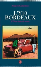 L'Y10 bordeaux by Angelo Galantino
