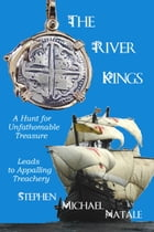 The River Kings by Stephen Michael Natale