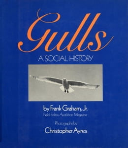 Book Gulls: A Social History by Frank Graham