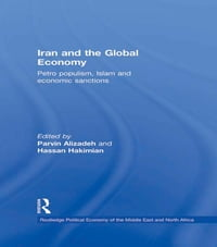 Iran and the Global Economy: Petro Populism, Islam and Economic Sanctions