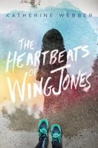 The Heartbeats of Wing Jones Cover Image