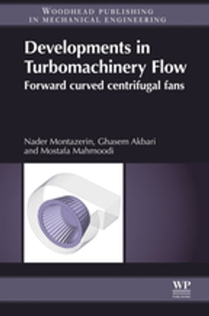 Developments in Turbomachinery Flow Forward Curved Centrifugal Fans