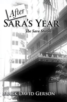 After Sara's Year by Mark David Gerson