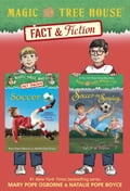 Magic Tree House Fact & Fiction: Soccer 8b12ba1f-7773-4ef6-b90d-615a03eb09ce