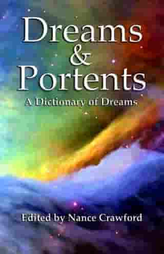 Dreams & Portents by Nance Crawford
