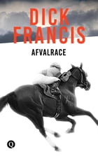 Afvalrace by Dick Francis