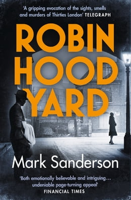 Book Robin Hood Yard by Mark Sanderson