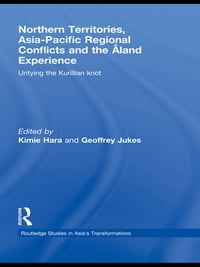 Northern Territories, Asia-Pacific Regional Conflicts and the Aland Experience: Untying the…